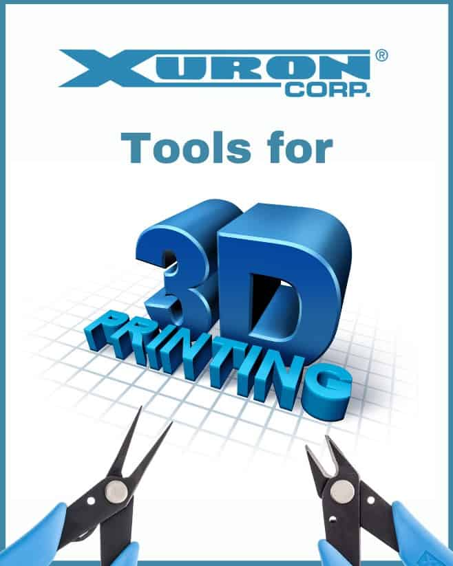 Xuron Tools for 3D Printing.